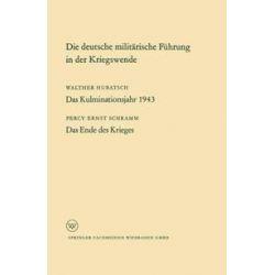Bücher: Die deutsche militärische Führung in der Kriegswende  von Percy Schramm Percy Schramm