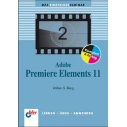 Bücher: Adobe Premiere Elements 11  von Volker S. Berg