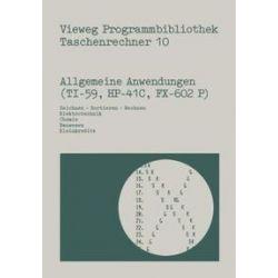 Bücher: Allgemeine Anwendungen (TI-59, HP-41 C, FX-602 P)  von Norbert Hoffmann