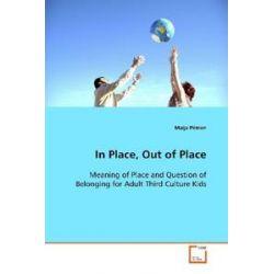 Bücher: In Place, Out of Place  von Maija Pirinen