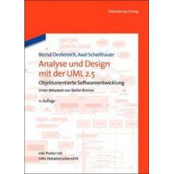 Bücher: Analyse und Design mit der UML 2.5  von Axel Scheithauer, Bernd Oestereich