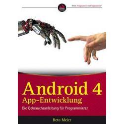 Bücher: Android 4 App-Entwicklung  von Reto Meier