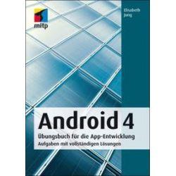 Bücher: Android 4 Übungsbuch  von Elisabeth Jung