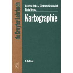 Bücher: Kartographie  von Liqiu Meng, Dietmar Grünreich, Günter Hake