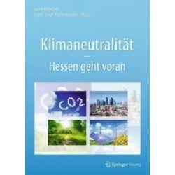 Bücher: Klimaneutralität - Hessen geht voran