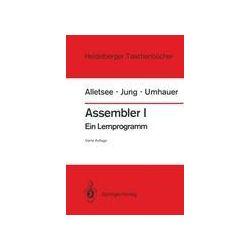 Bücher: Assembler I  von Gerd F. Umhauer, Horst Jung, Rainer Alletsee