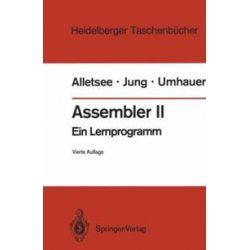 Bücher: Assembler II  von Gerd F. Umhauer, Horst Jung, Rainer Alletsee