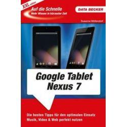 Bücher: Auf die Schnelle XXL Google Nexus 7 Tablet  von Susanne Möllendorf