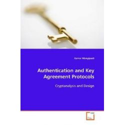 Bücher: Authentication and Key Agreement Protocols  von Kumar Mangipudi