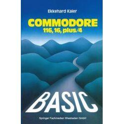 Bücher: BASIC-Wegweiser für den Commodore 116, Commodore 16 und Commodore plus/4  von Ekkehard Kaier
