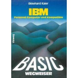 Bücher: BASIC-Wegweiser für IBM Personal Computer und Kompatible  von Ekkehard Kaier