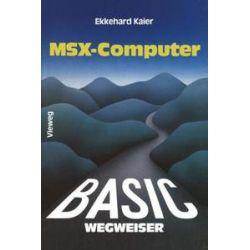 Bücher: BASIC-Wegweiser für MSX-Computer  von Ekkehard Kaier