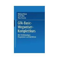 Bücher: GFA-Basic-Wegweiser-Komplettkurs  von Ekkehard Kaier