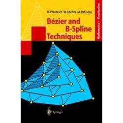 Bücher: Bezier and B-Spline Techniques  von Hartmut Prautzsch, Marco Paluszny, Wolfgang Boehm