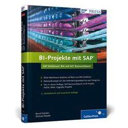 Bücher: BI-Projekte mit SAP - SAP NetWeaver BW und SAP BusinessObjects  von Michael Staade, Bernd Schüler