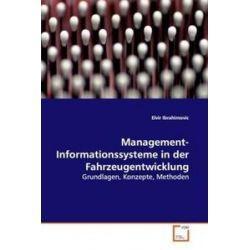 Bücher: Management-Informationssysteme in der Fahrzeugentwicklung  von Elvir Ibrahimovic