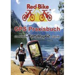 Bücher: GPS Praxisbuch Garmin GPSMap62