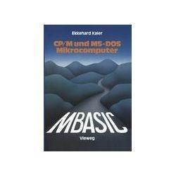 Bücher: MBASIC-Wegweiser für Mikrocomputer unter CP/M und MS-DOS  von Ekkehard Kaier