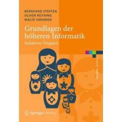 Bücher: Grundlagen der höheren Informatik  von Malte Isberner, Oliver Rüthing, Bernhard Steffen