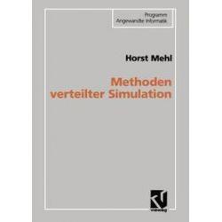 Bücher: Methoden verteilter Simulation  von Horst Mehl