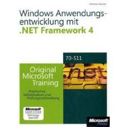 Bücher: Microsoft .NET Framework 4  Windows-Anwendungsentwicklung - Original Microsoft Training für Examen 70-511  von Matthew A. Stoecker