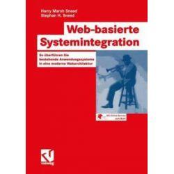 Bücher: Web-basierte Systemintegration  von Stephan Henry Sneed