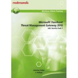 Bücher: Microsoft Forefront Threat Management Gateway 2010 inkl. Service Pack 1  von Christian Zahler