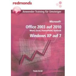 Bücher: Microsoft Office 2003 auf 2010 + Windows XP auf Windows 7