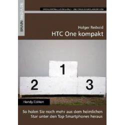 Bücher: HTC One kompakt  von Holger Reibold