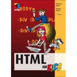 Bücher: HTML für Kids  von Thomas Kobert, Robert R. Agular