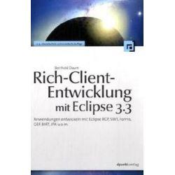 Bücher: Rich-Client-Entwicklung mit Eclipse 3.3  von Berthold Daum