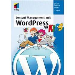 Bücher: Content Management mit WordPress für Kids  von Johann-Christian Hanke