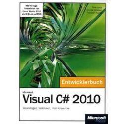 Bücher: Microsoft Visual C# 2010 - Das Entwicklerbuch  von Shinja Strasser, Dirk Louis, Thorsten Kansy