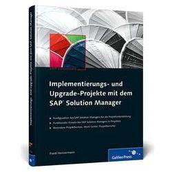 Bücher: Implementierungs- und Upgrade-Projekte mit dem SAP Solution Manager  von Frank Hennermann