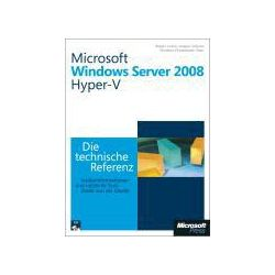 Bücher: Microsoft Windows Server 2008 Hyper-V - Die technische Referenz  von Robert Larson, Janique Carbone