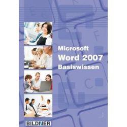 Bücher: Microsoft Word 2007 Basiswissen  von Christian Bildner