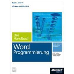Bücher: Microsoft Word Programmierung - Das Handbuch (Buch + E-Book). Für Word 2007 - 2013  von Cindy Meister, Thomas Gahler, Christian Fressdorf
