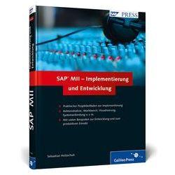 Bücher: SAP MII - Implementierung und Entwicklung  von Sebastian Holzschuh