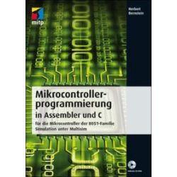 Bücher: Mikrocontrollerprogrammierung in Assembler und C  von Herbert Bernstein