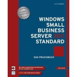 Bücher: Windows Small Business Server 2011 Standard Das Praxisbuch  von Martin Dausch