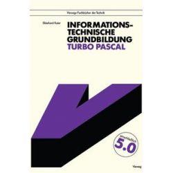 Bücher: Informationstechnische Grundbildung Turbo Pascal  von Ekkehard Kaier