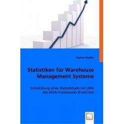 Bücher: Statistiken für Warehouse Management Systeme  von Stephan Weidler