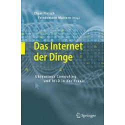 Bücher: Das Internet der Dinge  von Elgar Fleisch, Friedemann Mattern