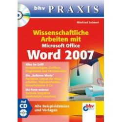 Bücher: Wissenschaftliche Arbeiten mit Microsoft Office Word 2007  von Winfried Seimert