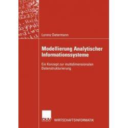 Bücher: Modellierung Analytischer Informationssysteme  von Lorenz Determann