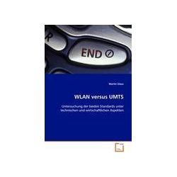 Bücher: Wlan Versus Umts  von Martin Glass