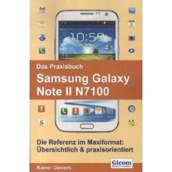 Bücher: Das Praxisbuch Samsung Galaxy Note II N7100  von Rainer Gievers