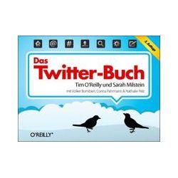 Bücher: Das Twitter-Buch  von Nathalie Pelz, Corina Pahrmann, Volker Bombien, Sarah Milstein, Tim O'Reilly