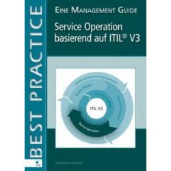 Bücher: Service Operation basierend auf ITIL V3 (German Version)  von Annelies van der Veen, Ruby Tjassing, Mike Pieper, Axel Kolthof, Arjen de Jong, Jan Van Bon