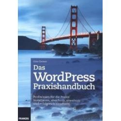 Bücher: Das WordPress Praxishandbuch  von Gino Cremer